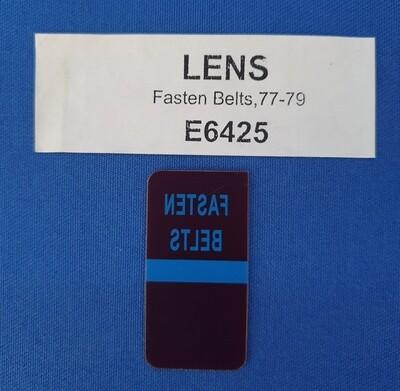 LENS-FASTEN SEAT BELTS-WARNING-77-79 (#E6425) 1F3