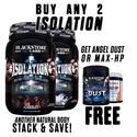 Blackstone Labs Buy 2 Isolation, Get a FREE Preworkout