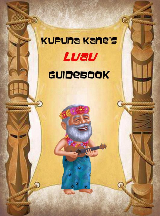 Kupuna Kane's Luau Guidebook - Soft Cover