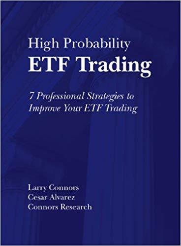 High Probability ETF Trading: Quantified Strategies to Improve Your ETF Trading