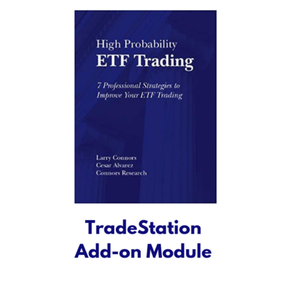 TradeStation Add-on Module for the Strategies in High Probability ETF Trading