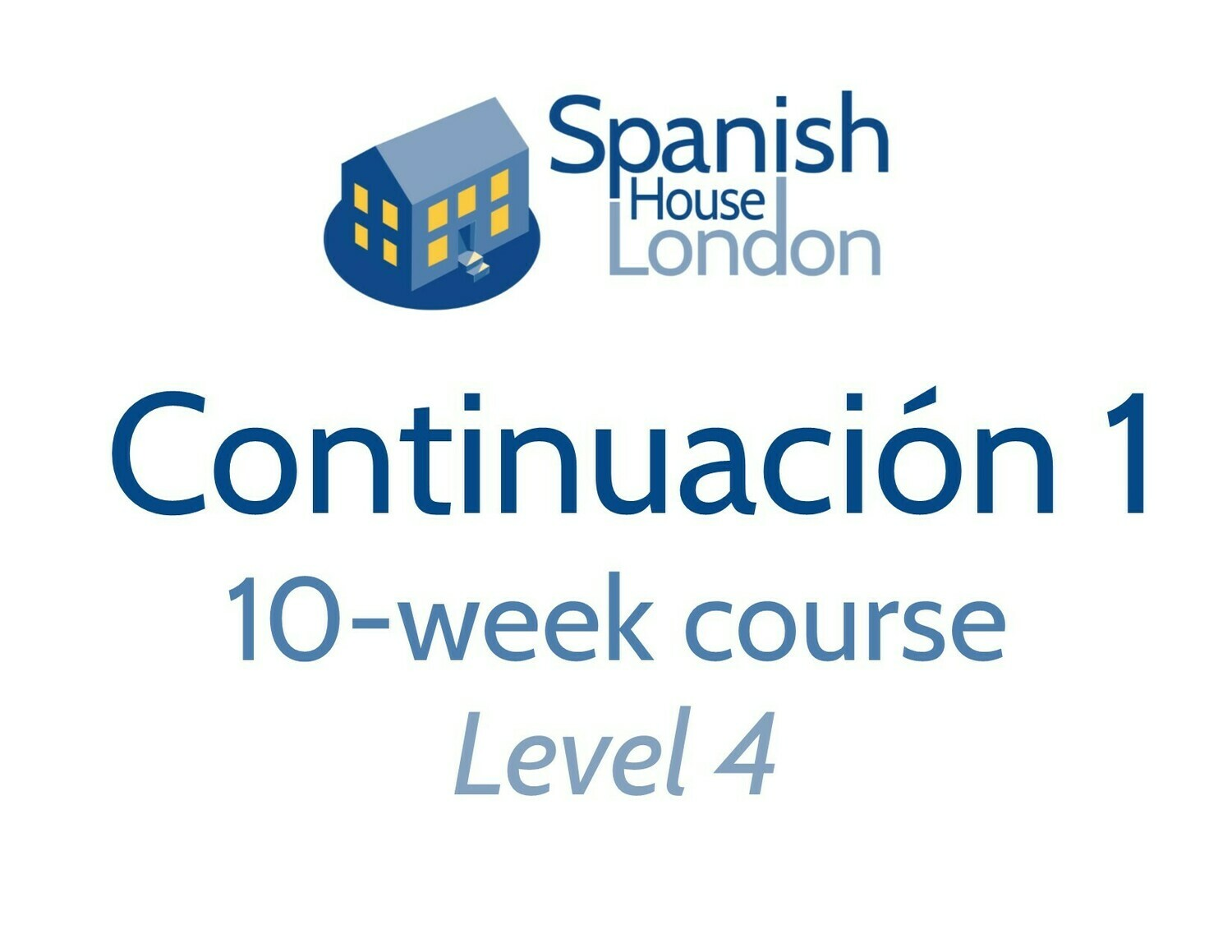 Continuacion 1 Five-Week Intensive Course starting on 21st July at 6pm