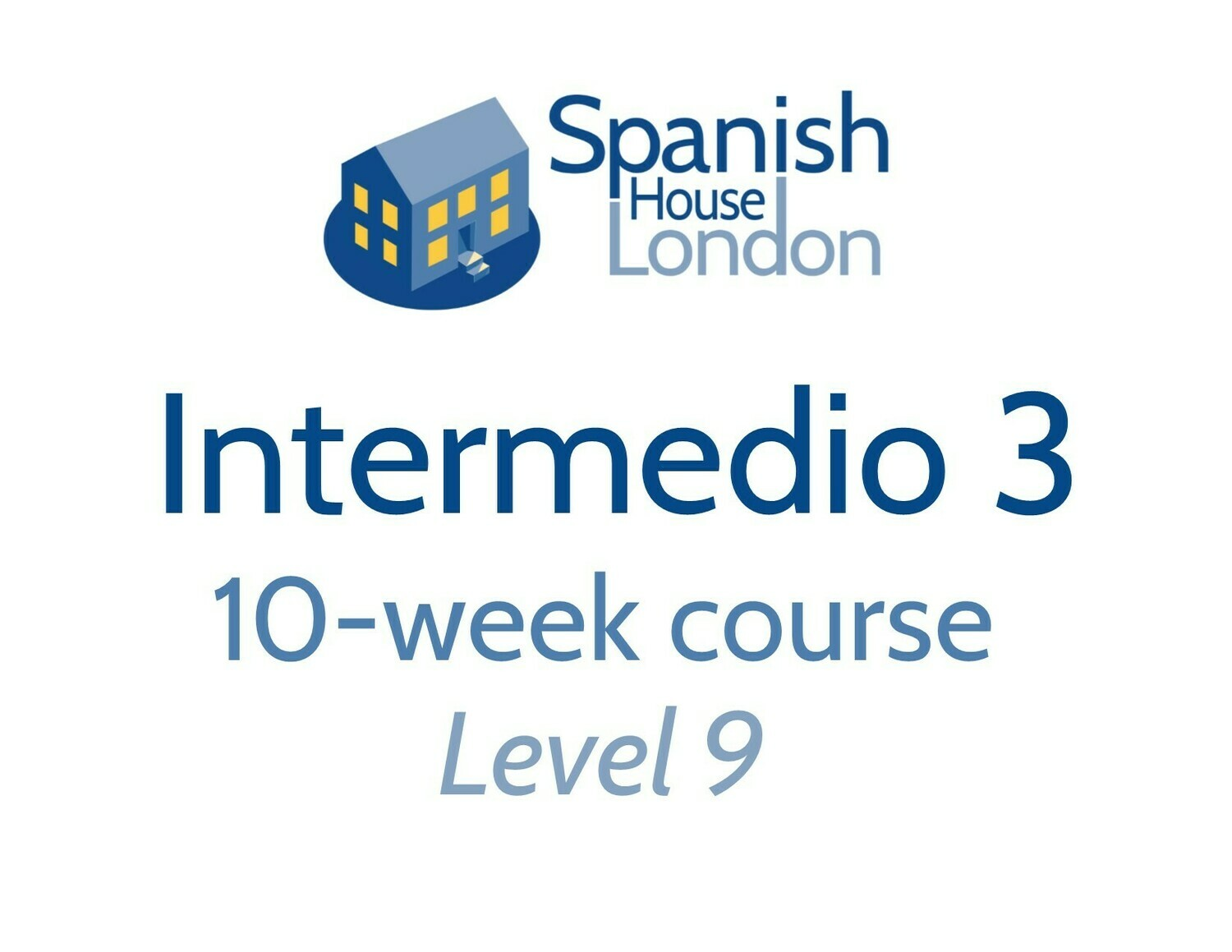 Intermedio 3 Course starting on 18th November at 6pm in Clapham North