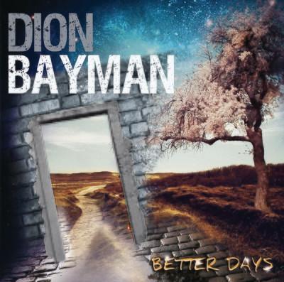 Dion Bayman - Better Days