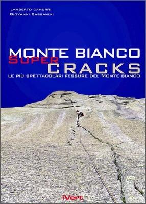 Mt Blanc Supercracks