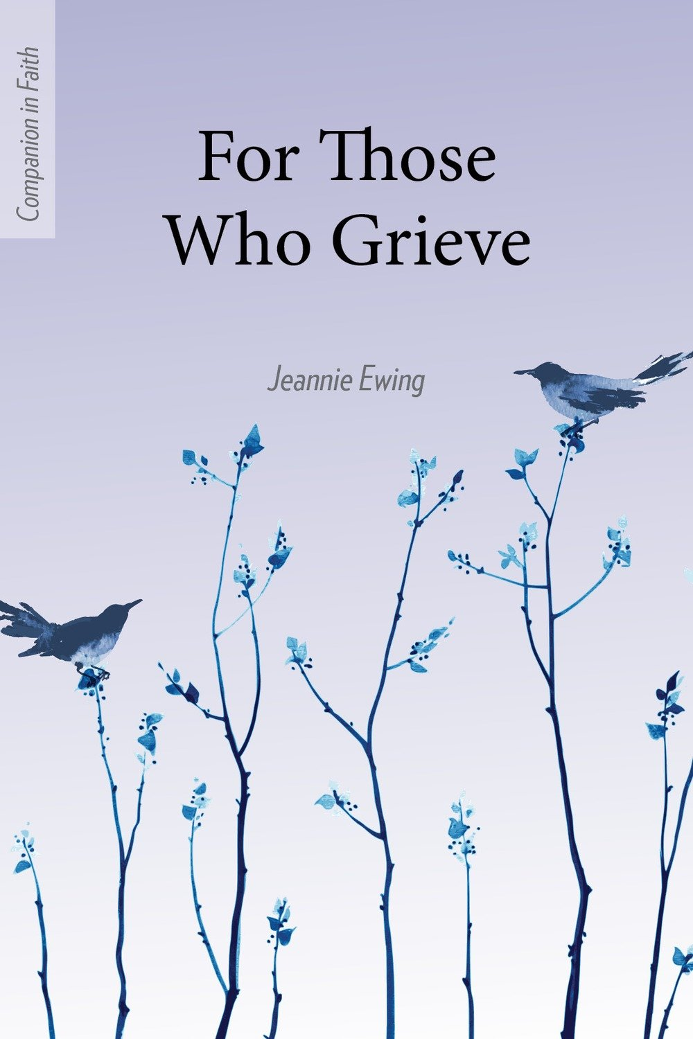 For Those Who Grieve