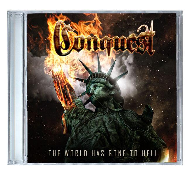 The World Has Gone to Hell by Conquest [CD]