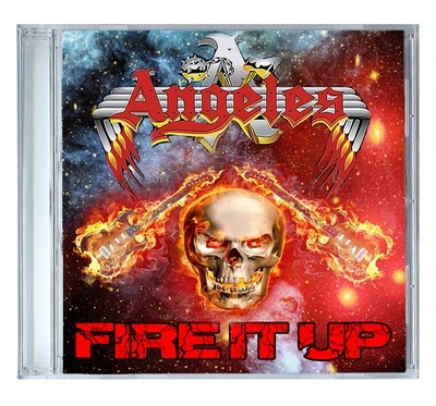 Fire it Up by Angeles [CD]