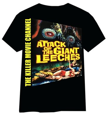 Attack of the Giant Leeches T-Shirt