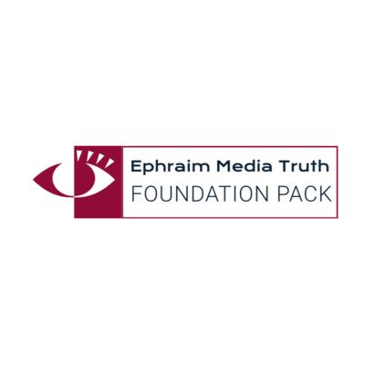 Ephraim Media Truth Foundation Package