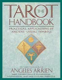 Arrien Angeles: The Tarot Handbook