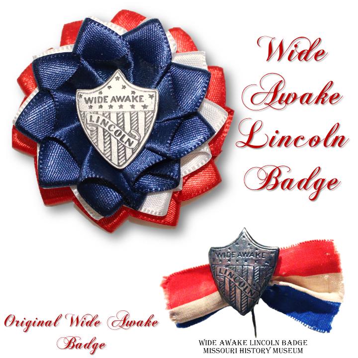 Wide Awake Lincoln Badge