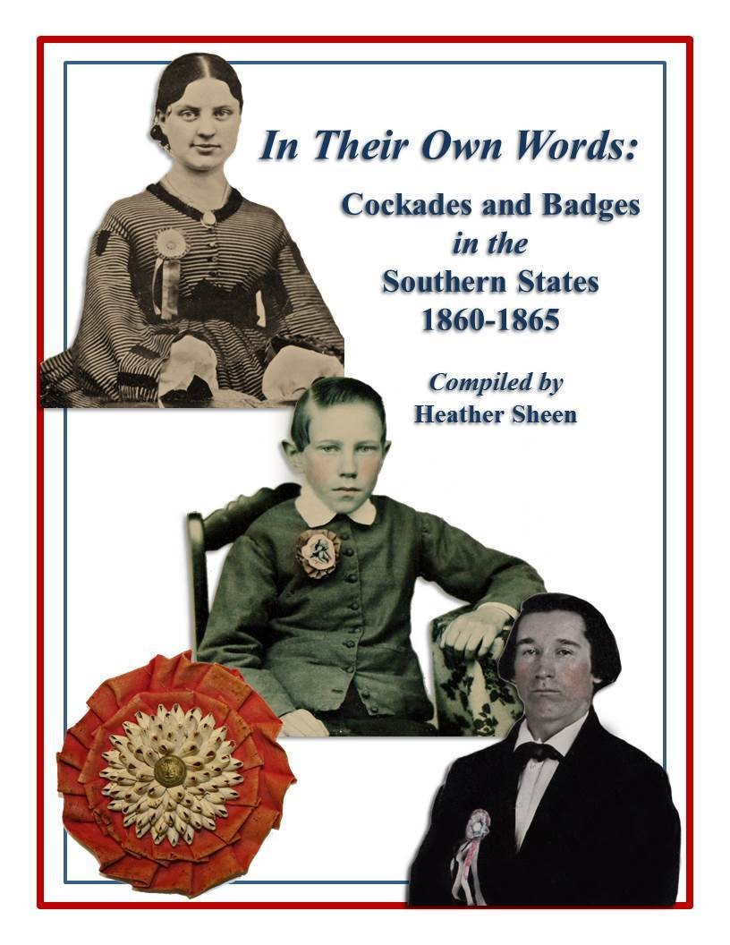 In Their Own Words: Cockades and Badges in the Southern States 1860-1865