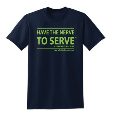 Have the Nerve to Serve T-Shirt
