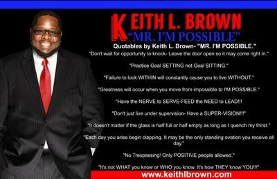 Keith L. Brown Original Quotes Poster (Quantities beginning at 10)