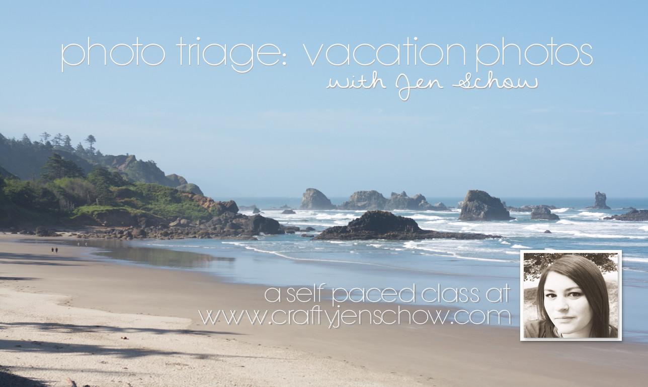 Photo Triage: Vacation Photos Class
