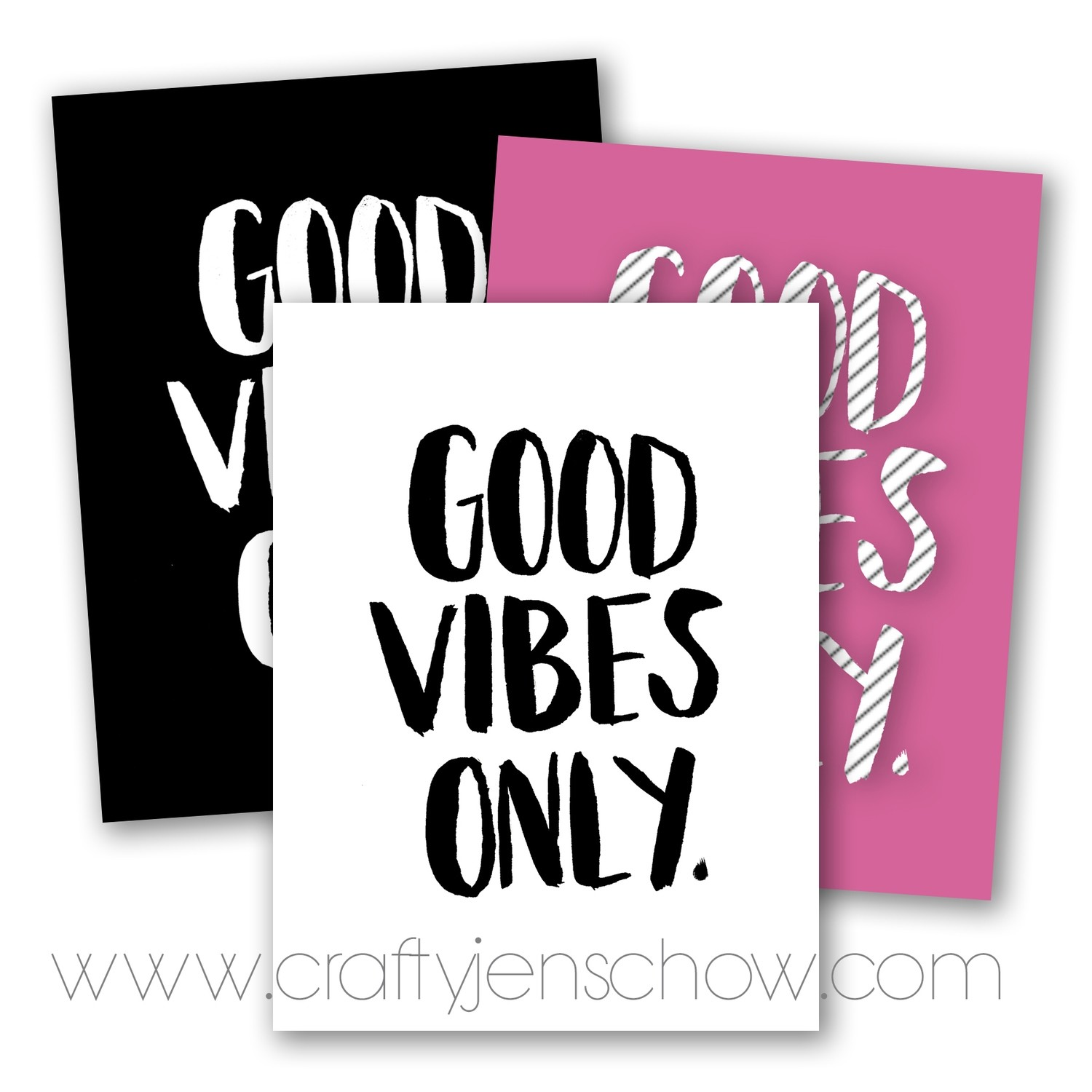 Good Vibes Only *Free* Printable Download