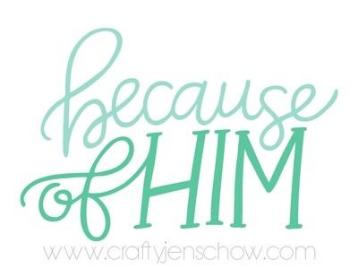 Because of Him *FREE* Printable Download