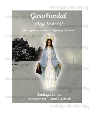 Libro: Garabandal llegó la Hora