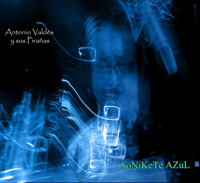 Sortie du CD Sonikete Azul 376036059