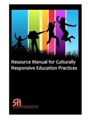 Culturally Responsive Education Resource Manual (Digital Download)