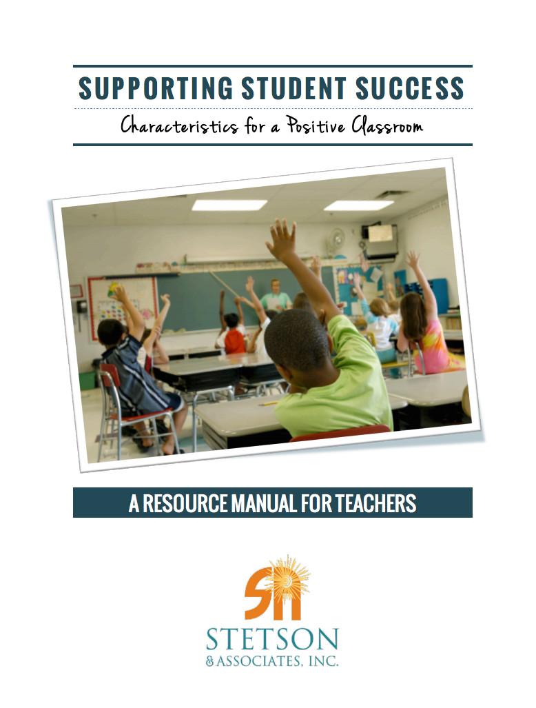 Supporting Student Success: Characteristics of a Positive Classroom (Print Copy)