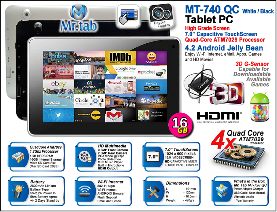 TABLETA 7IN WIFI 16GB MR.TAB MT-740QC ATM7029 QUAD-CORE 1.2GHZ 1GB DDR3 RAM MAX MSD 32GB 1024X600 802.11BGN DOBLE CAMARA 0.3/2.0MP 30FPS 3D SENSOR 3G HDMI 2800MAH ANDROID 4.2