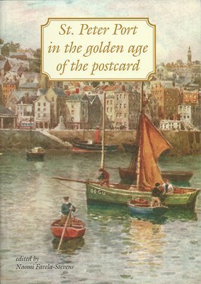 St Peter Port in the Golden Age of the Postcard