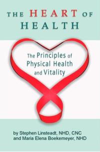The Heart of Health Book (softback)