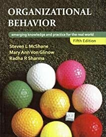 Organizational Behavior Emerging Knowledge and Practice for the Real World