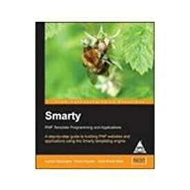 Smarty: Php Template Programming And Applications