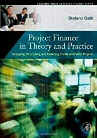 Project Finance In Theory And Practice With Cd, 1/E