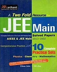 A Two Fold Resource JEE Main Solved Papers AIEEE and JEE Main Comprehensive 10 Complete Practice Sets By Vikas jain in English
