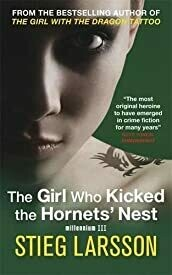 The Girl Who Kicked the Hornets' Nest (Millennium Trilogy - Old Edition)