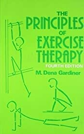 THE PRINCIPLES OF EXERCISE THERAPY 4ED (PB 2005)