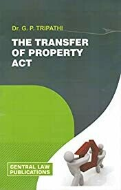 The Transfer of Property Act (Nineteenth Edition, 2016)