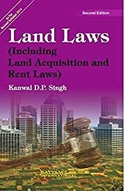Land Laws (Including Land Acquisition and Rent Laws)
