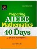 Preparing AIEEE Mathematics in 40 Days by Rajeev Manocha