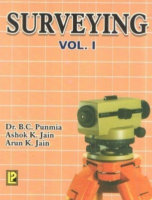 Surveying - Vol. 1                        Paperback by B.C. Punmia (Author), et al.  Pustakkosh.com