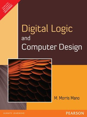 Digital Logic and Computer Design Old Edition by M. Morris Mano