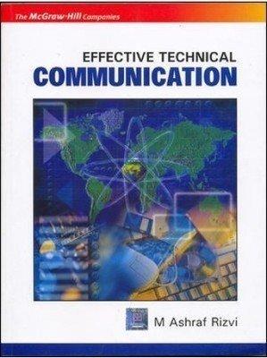 Effective Technical Communication Old Edition                  Ashraf Rizvi | Pustakkosh.com
