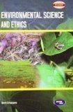 Environmental Science and Ethics by Smriti Srivastava