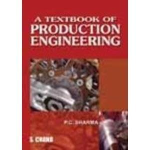 A Textbook of Production Engineering                        Paperback by P C Sharma (Author)| Pustakkosh.com