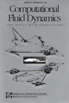 Computational Fluid Dynamics McGraw-Hill International Editions Mechanical Engineering by John Anderson