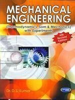 Mechanical Engineering With Experiments by Dr. D.S. Kumar