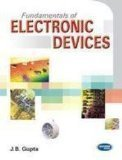 Fundamentals of Electronic Devices by J.B. Gupta