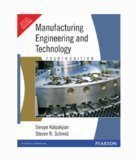 Manufacturing Engineering and Technology 4e by Kalpakjian