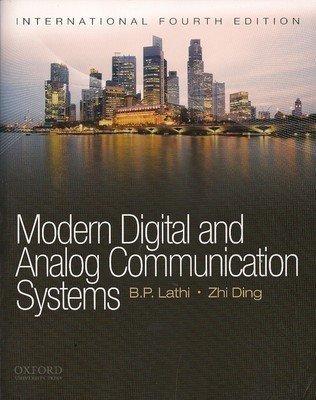 Modern Digital and Analog Communication Systems                        Paperback  B.P. Lathi (Author), Zhi Ding   Pustakkosh.com