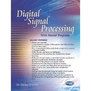 Digital Signal Processing With Matlab Programs                        Paperback by Sanjay Sharma (Author)| Pustakkosh.com