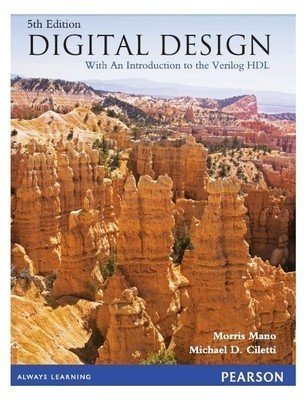 Digital Design With an Introduction to Verilog HDL 5e by Mano / Ciletti